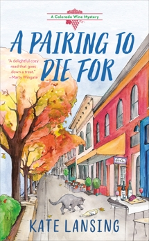 A Pairing to Die For, Lansing, Kate