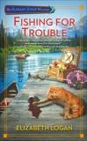 Fishing for Trouble, Logan, Elizabeth