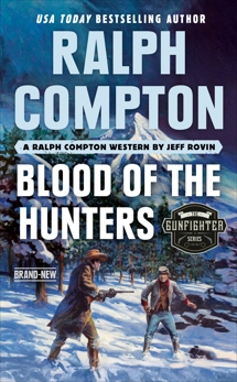 Ralph Compton Blood of the Hunters, Rovin, Jeff & Compton, Ralph