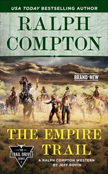 Ralph Compton the Empire Trail