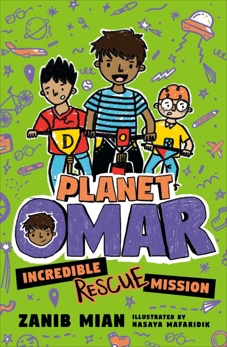 Planet Omar: Incredible Rescue Mission, Mian, Zanib