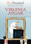 She Persisted: Virginia Apgar, DasGupta, Sayantani & Clinton, Chelsea