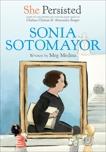 She Persisted: Sonia Sotomayor, Clinton, Chelsea & Medina, Meg
