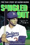 Singled Out: The True Story of Glenn Burke, Maraniss, Andrew