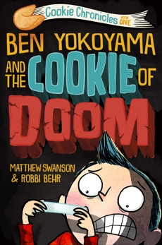 Ben Yokoyama and the Cookie of Doom, Swanson, Matthew