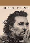 Greenlights, McConaughey, Matthew
