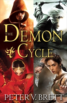 The Demon Cycle 5-Book Bundle: The Warded Man, The Desert Spear, The Daylight War, The Skull Throne, The Core, Brett, Peter V.