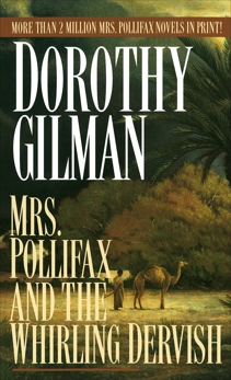 Mrs. Pollifax and the Whirling Dervish, Gilman, Dorothy