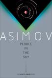 Pebble in the Sky, Asimov, Isaac