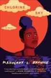 Chlorine Sky, Browne, Mahogany L.