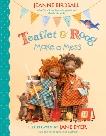 Teaflet and Roog Make a Mess, Birdsall, Jeanne