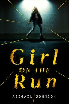 Girl on the Run, Johnson, Abigail