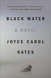 Black Water, Oates, Joyce Carol