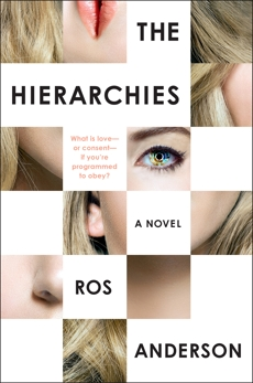 The Hierarchies: A Novel, Anderson, Ros