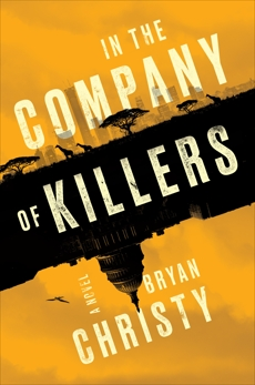 In the Company of Killers, Christy, Bryan
