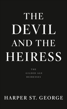 The Devil and the Heiress, St. George, Harper