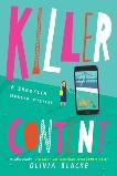Killer Content, Blacke, Olivia