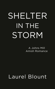 Shelter in the Storm, Blount, Laurel