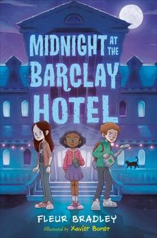 Midnight at the Barclay Hotel, Bradley, Fleur