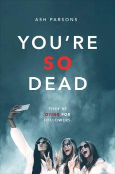 You're So Dead, Parsons, Ash