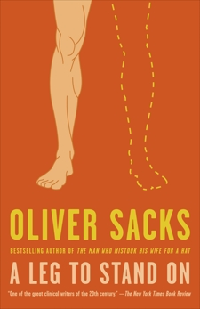 A Leg to Stand On, Sacks, Oliver