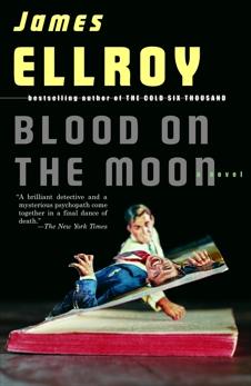 Blood on the Moon, Ellroy, James