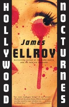 Hollywood Nocturnes, Ellroy, James