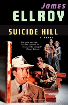Suicide Hill, Ellroy, James