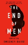 The End of Men, Sweeney-Baird, Christina