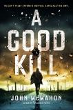 A Good Kill, McMahon, John