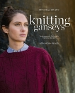 Knitting Ganseys: Techniques and Patterns for Traditional Sweaters, Brown-Reinsel, Beth