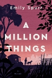 A Million Things, Spurr, Emily