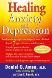Healing Anxiety and Depression: Based on Cutting-Edge Brain-Imaging Science, Amen, Daniel G. & Routh, Lisa C.