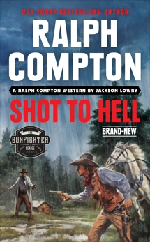 Ralph Compton Shot to Hell, Lowry, Jackson & Compton, Ralph