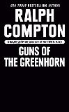 Ralph Compton Guns of the Greenhorn, Mayo, Matthew P. & Compton, Ralph
