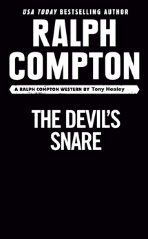 Ralph Compton the Devil's Snare, Healey, Tony & Compton, Ralph