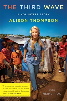 The Third Wave: A Volunteer Story, Thompson, Alison