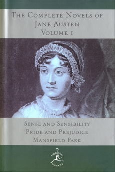 The Complete Novels of Jane Austen, Volume I: Sense and Sensibility, Pride and Prejudice, Mansfield Park, Austen, Jane