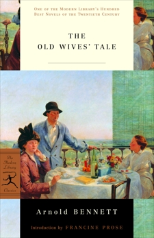 The Old Wives' Tale, Bennett, Arnold