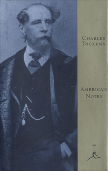American Notes, Dickens, Charles