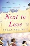 Next to Love: A Novel, Feldman, Ellen