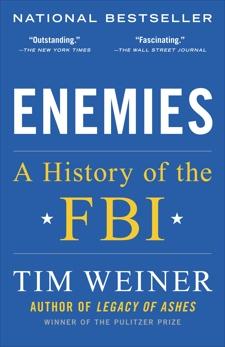 Enemies: A History of the FBI, Weiner, Tim