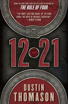 12.21: A Novel, Thomason, Dustin