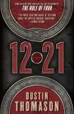 12.21: A Novel, Thomason, Dustin