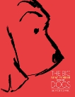 The Big New Yorker Book of Dogs,