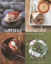 Amuse-Bouche: Little Bites of Delight Before the Meal Begins: A Cookbook, Tramonto, Rick & Goodbody, Mary