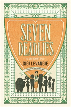 Seven Deadlies: A Cautionary Tale, Levangie, Gigi