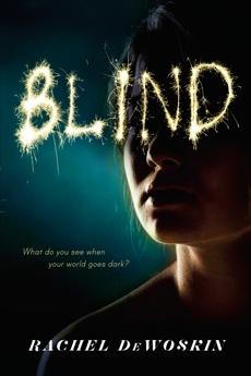 Blind, DeWoskin, Rachel