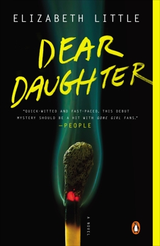 Dear Daughter: A Novel, Little, Elizabeth