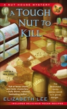 A Tough Nut to Kill, Lee, Elizabeth